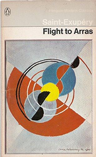 Flight to Arras By Antoine de Saint-Exupery