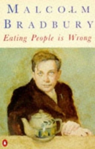 Eating People is Wrong By Malcolm Bradbury