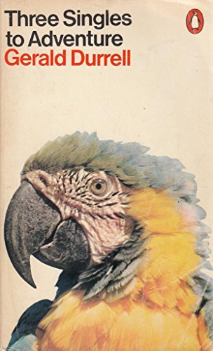 Three Singles to Adventure By Gerald Durrell