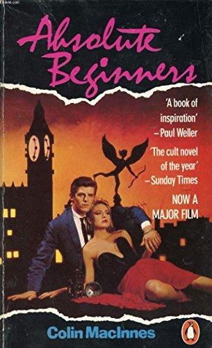 Absolute Beginners By Colin MacInnes
