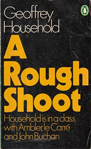 Rough Shoot By Geoffrey Household