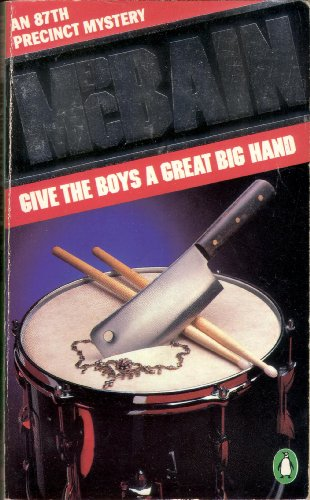 Give the Boys a Great Big Hand (Penguin crime fiction) By Ed McBain