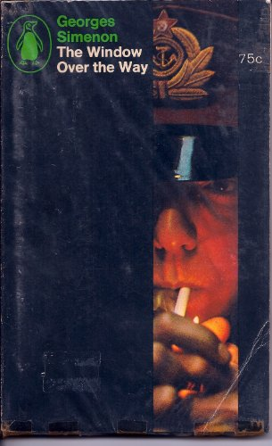 Window Over the Way By Georges Simenon