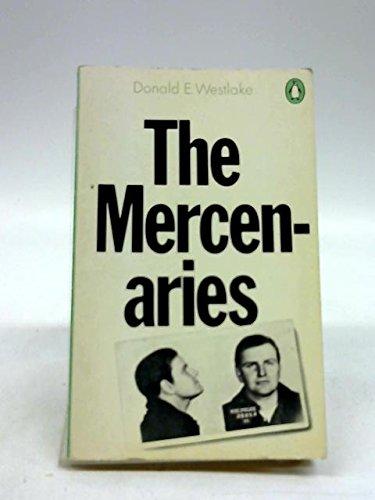 The Mercenaries By Donald E. Westlake