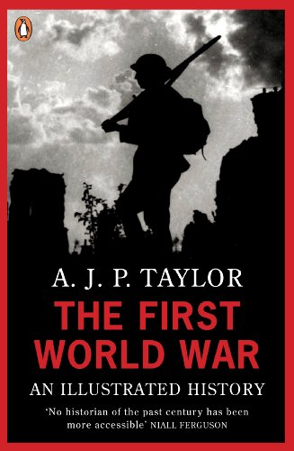The First World War By A. J. P. Taylor