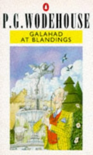 Galahad at Blandings By P.G. Wodehouse