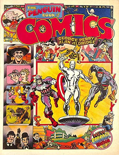 The Penguin Book of Comics: A Slight History (Penguin graphic fiction) By George Perry