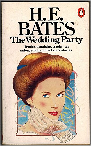 The Wedding Party by H. E. Bates