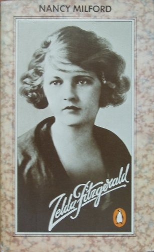 Zelda Fitzgerald By Nancy Milford