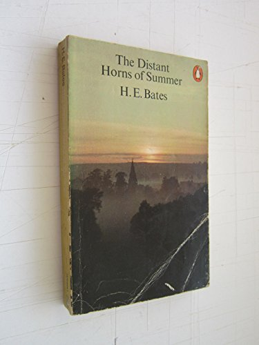 The Distant Horns of Summer By H. E. Bates