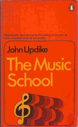 The Music School: Short Stories By John Updike