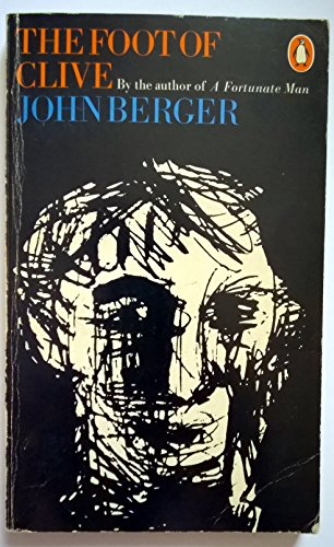 The Foot of Clive By John Berger