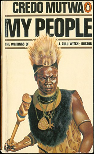 My People By Vusumazulu Credo Mutwa