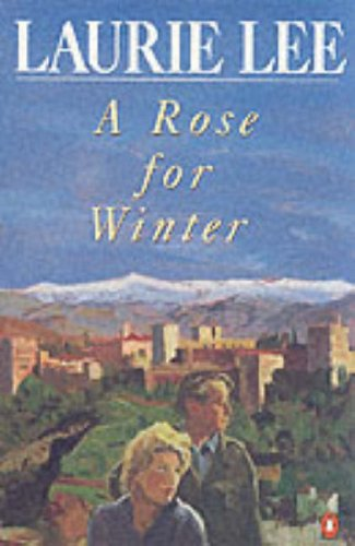 A Rose for Winter by Laurie Lee