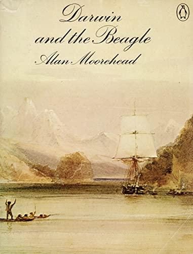 "Darwin and the ""Beagle"" By Alan Moorehead"
