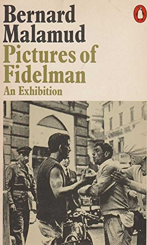 Pictures of Fidelman By Bernard Malamud