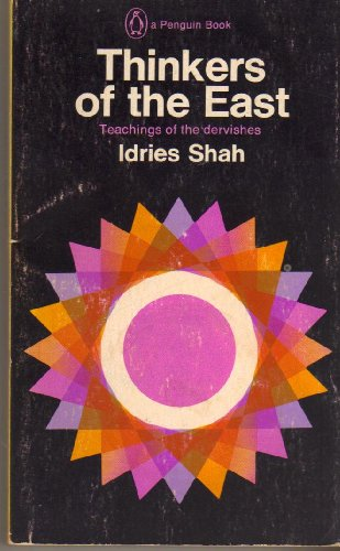 Thinkers of the East By Idries Shah