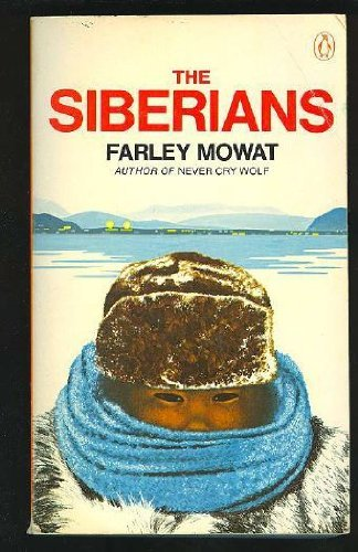 The Siberians By Farley Mowat