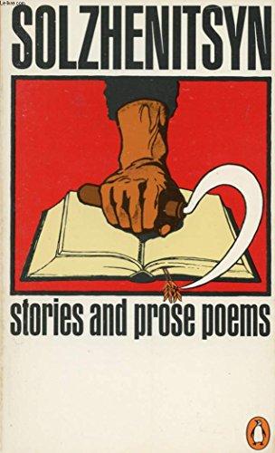Stories And Prose Poems By Aleksandr Isaevich Solzhenitsyn