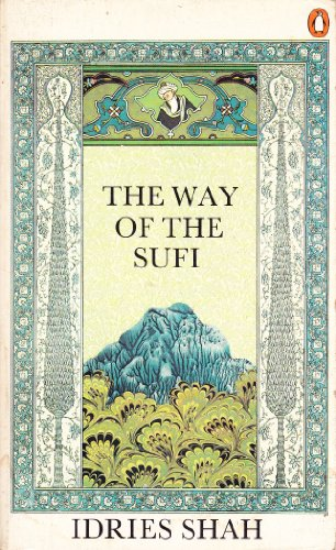 The Way of the Sufi By Idries Shah