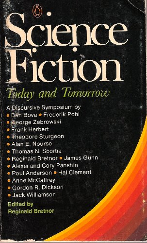 Science Fiction Today And Tomorrow By Reginald Bretnor