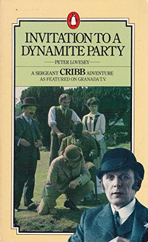 Invitation to a Dynamite Party By Peter Lovesey