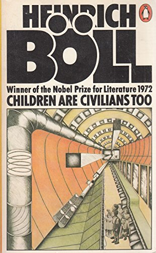 Children Are Civilians Too By Heinrich Boll