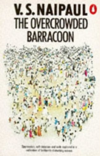 Overcrowded Barracoon By V. S. Naipaul