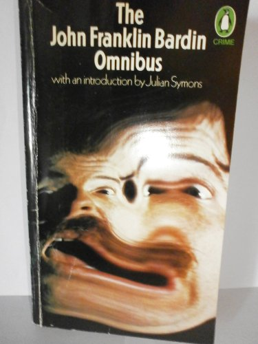 Omnibus By John Franklin Bardin