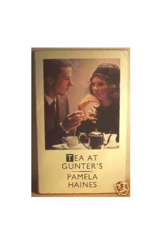 Tea at Gunter's By Pamela Haines