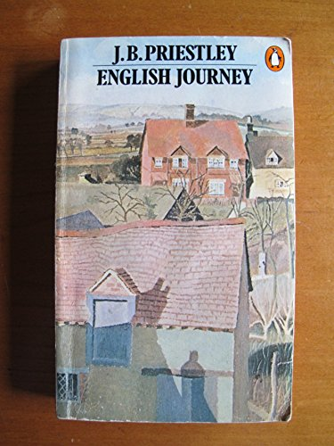 English Journey By J. B. Priestley