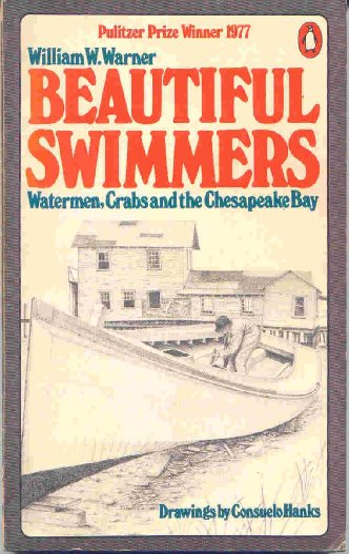 Beautiful Swimmers By William W. Warner