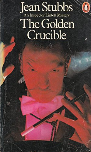 The Golden Crucible By Jean Stubbs