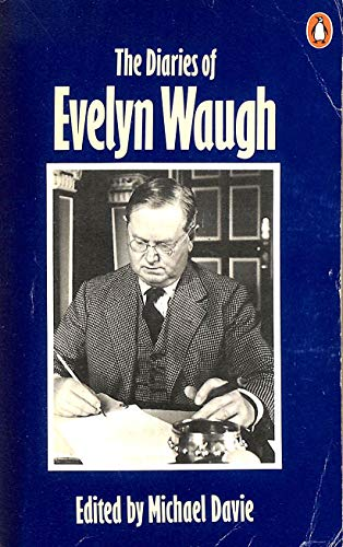 Diaries of Evelyn Waugh By Evelyn Waugh