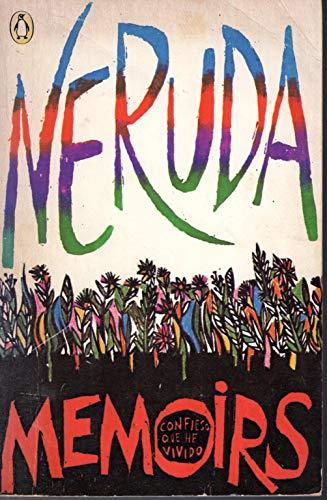 Memoirs By Pablo Neruda