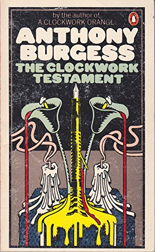 The Clockwork Testament By Anthony Burgess