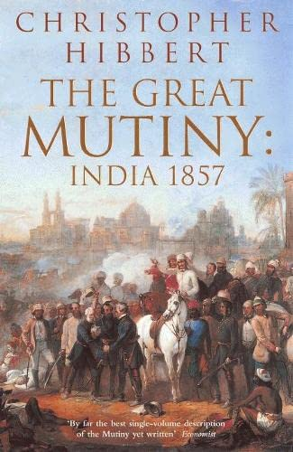 The Great Mutiny By Christopher Hibbert