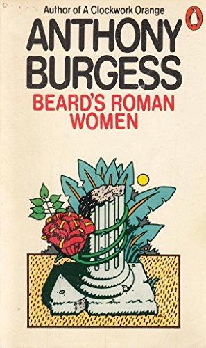 Beard's Roman Women By Anthony Burgess