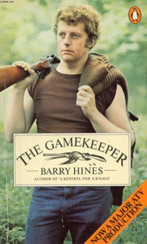 The Gamekeeper By Barry Hines