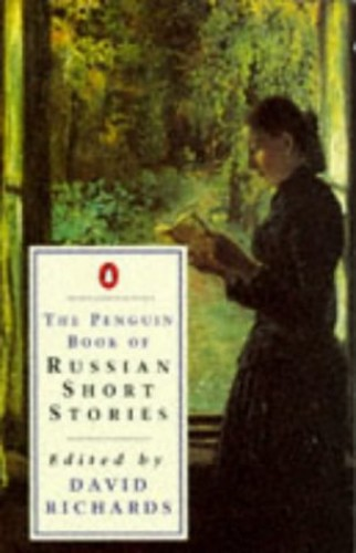 The Penguin Book of Russian Short Stories By Edited by David Richards