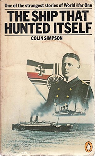 The Ship That Hunted Itself By Colin Simpson