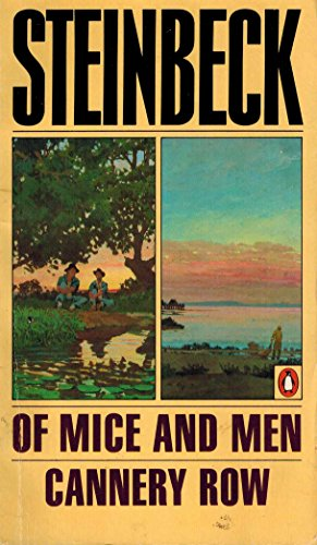 Of Mice And Men & Cannery Row By John Steinbeck