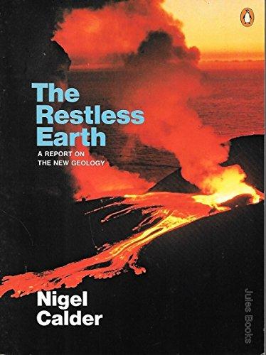 Calder Nigel : Restless Earth By Nigel Calder