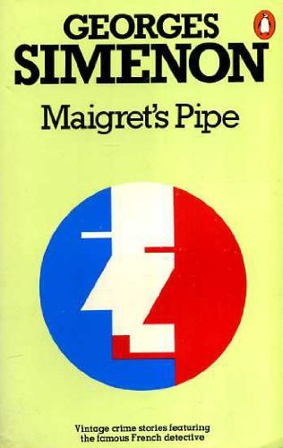 Maigret's Pipe By Georges Simenon