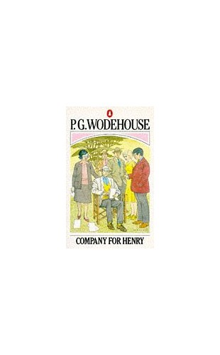 Company for Henry By P. G. Wodehouse