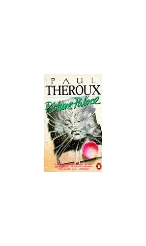 Picture Palace By Paul Theroux