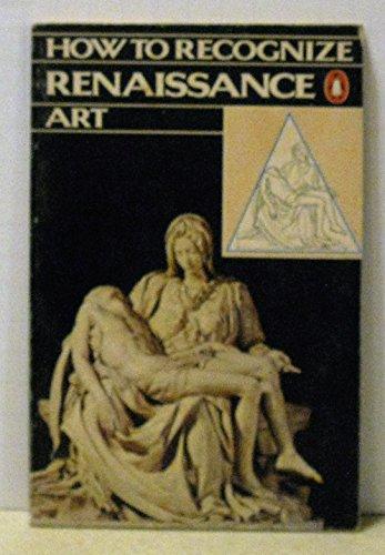 Editore Rizzoli : How to Recognize Renaissance Art By Rizzoli Editore