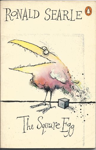 The Square Egg By Ronald Searle