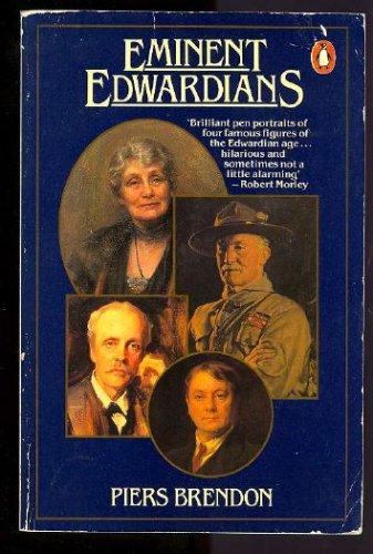 Eminent Edwardians By Piers Brendon