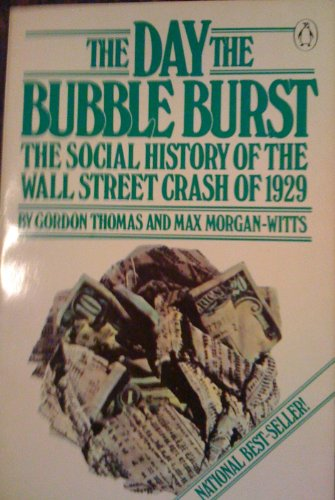 The Day the Bubble Burst By Gordon Thomas